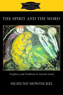 Spirit and the Word 9780800634872