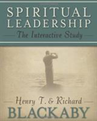 Spiritual Leadership Workbook: The Interactive Study 9780805440744