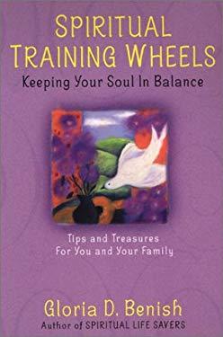 Spiritual Training Wheels: Keeping Your Soul in Balance 9780806522647