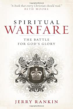 Spiritual Warfare: The Battle for God's Glory 9780805448801