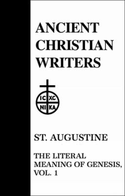 St. Augustine: The Literal Meaning of Genesis