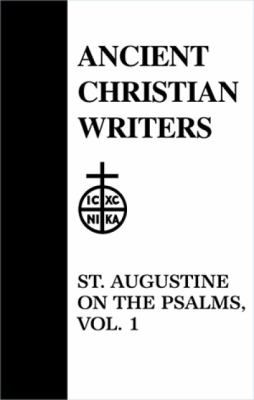 St. Augustine on the Psalms 9780809101047