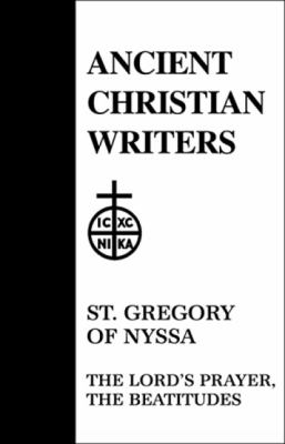 St. Gregory of Nyssa, the Lord's Prayer, the Beatitudes 9780809102556