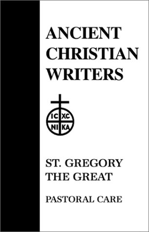 St. Gregory the Great: Pastoral Care 9780809102518