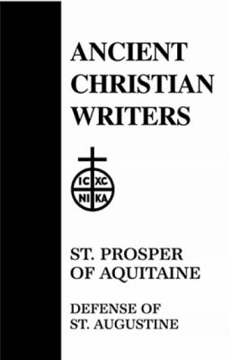 St. Prosper of Aquitaine, Defense of St. Augustine 9780809102631
