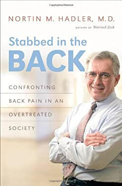 Stabbed in the Back: Confronting Back Pain in an Overtreated Society 9780807833483