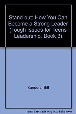Stand Out: How You Can Become a Strong Leader 9780800755331