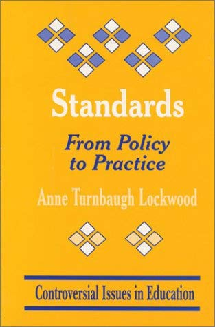 Standards: From Policy to Practice 9780803966222
