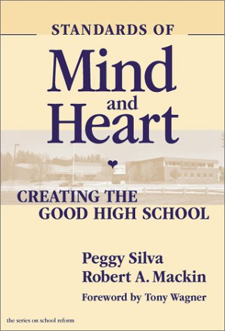 Standards of Mind and Heart: Creating the Good High School 9780807742129