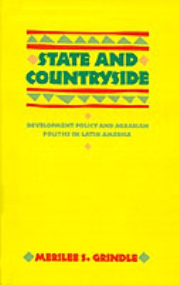State and Countryside: Development Policy and Agrarian Politics in Latin America 9780801829352