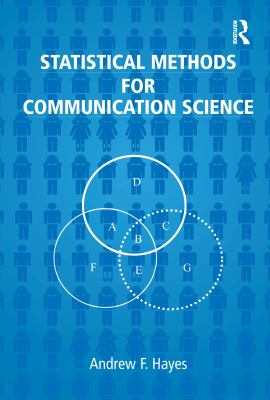 Statistical Methods for Communication Science 9780805854879