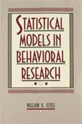 Statistical Models in Behavioral Research 9780805806885