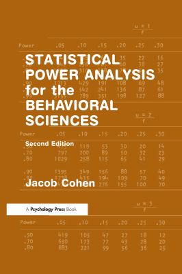 Statistical Power Analysis for the Behavioral Sciences, Second Edition 9780805802832