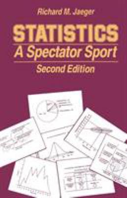 Statistics: A Spectator Sport 9780803934214