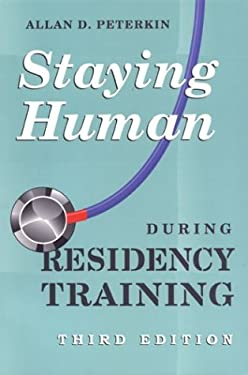 Staying Human During Residency Training 9780802086150