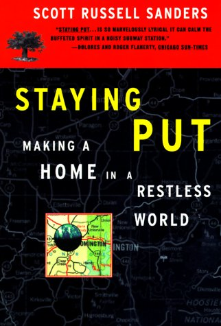 Staying Put: Making a Home in a Restless World 9780807063415