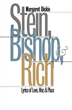 Stein, Bishop, and Rich: Lyrics of Love, War, and Place 9780807846223