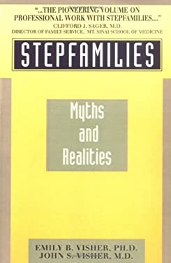 Stepfamilies: Myths and Realities 9780806507439