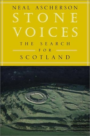 Stone Voices: The Search for Scotland 9780809084913