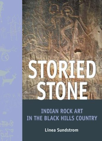 Storied Stone: Indian Rock Art in the Black Hills Country 9780806135960