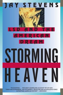 Storming Heaven: LSD and the American Dream 9780802135872