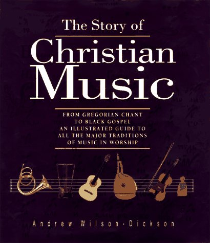 Story of Christian Music 9780800629878