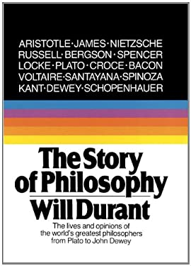 The Story of Philosophy: The Lives and Opinions of the Greater Philosophers 9780808577690