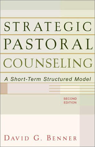 Strategic Pastoral Counseling: A Short-Term Structured Model 9780801026317