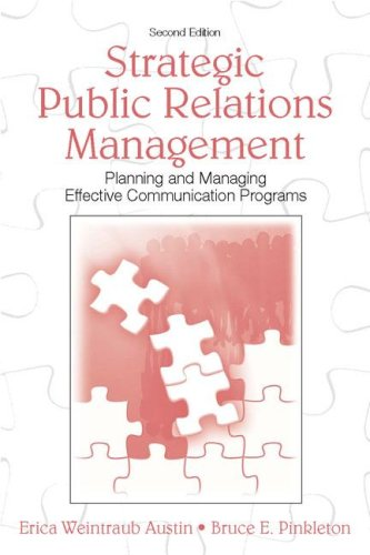 Strategic Public Relations Management: Planning and Managing Effective Communication Programs 9780805853810