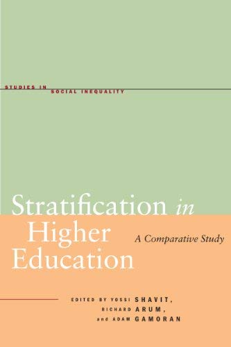 Stratification in Higher Education: A Comparative Study 9780804771528