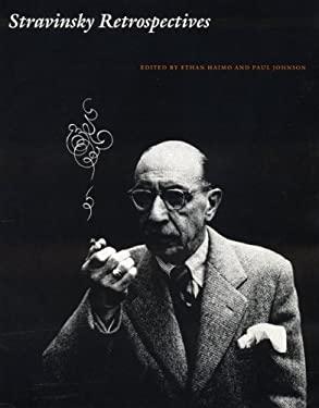 Stravinsky Retrospectives 9780803273016