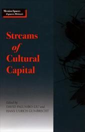 Streams of Cultural Capital