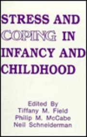 Stress and Coping in Infancy and Childhood 9780805809442