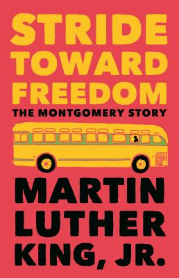 Stride Toward Freedom: The Montgomery Story 9780807000694