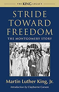 Stride Toward Freedom: The Montgomery Story 9780807000731
