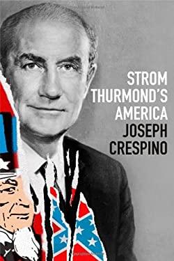 Strom Thurmond's America 9780809094806