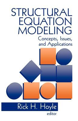Structural Equation Modeling: Concepts, Issues, and Applications 9780803953185