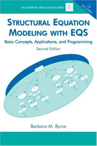 Structural Equation Modeling with Eqs: Basic Concepts, Applications, and Programming [With CD ROM] 9780805841268