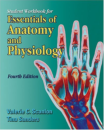 Student Workbook for Essentials of Anatomy and Physiology, 4e 9780803610088
