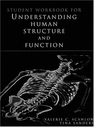 Student Workbook for Understanding Human Structure and Functstudent Workbook for Understanding Human Structure and Functstudent Workbook for Understan 9780803602427