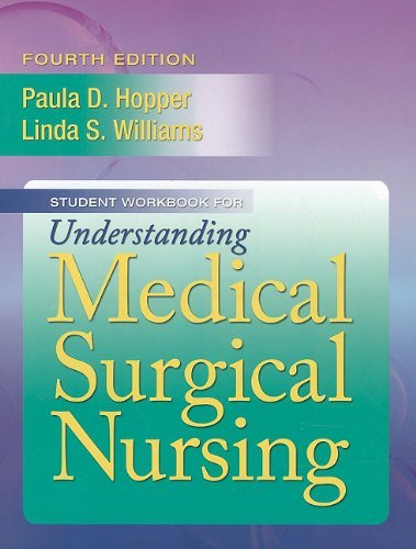 Student Workbook for Understanding Medical Surgical Nursing 9780803622203