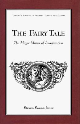 Studies in Literary Themes and Genres Series: The Fairy Tale