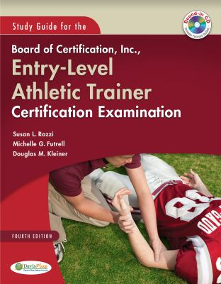 Study Guide for the Board of Certification, Inc., Entry-Level Athletic Trainer Certification Examination 9780803600201