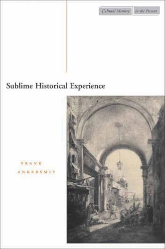 Sublime Historical Experience 9780804749367