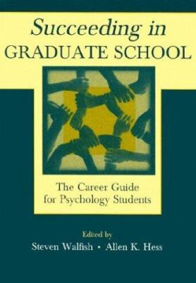 Succeeding in Graduate School PR 9780805836141
