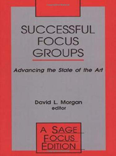 Successful Focus Groups: Advancing the State of the Art 9780803948747