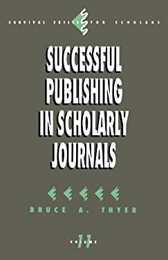 Successful Publishing in Scholarly Journals 9780803948372