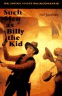 Such Men as Billy the Kid: The Lincoln County War Reconsidered 9780803225763