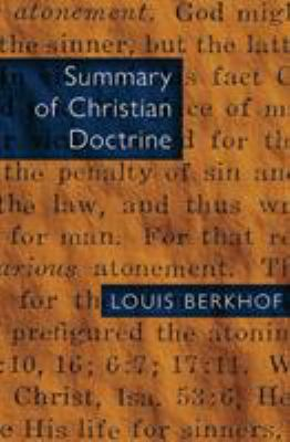 Summary of Christian Doctrine 9780802815132