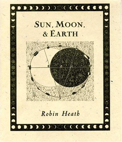 Sun, Moon and Earth 9780802713810
